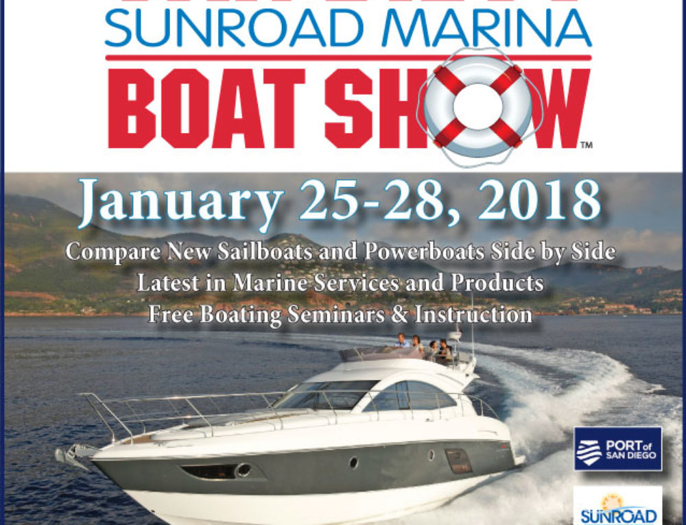 San Diego Sunroad Marina Boat Show is back January 25-28, 2018